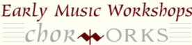 Chorworks Early Music Workshops's Facebook Page